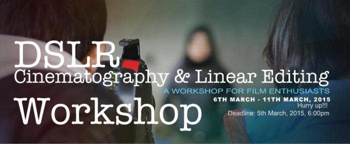 DSLR Cinematography and Editing Workshop