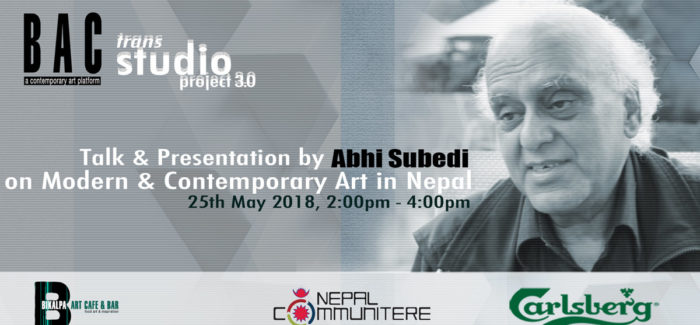 Talk & Presentation by Abhi Subedi on Modern & Contemporary Art in Nepal