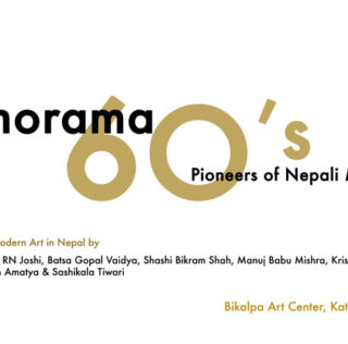 Panorama 60's: Pioneers of Nepali Modernism: Art Exhibition