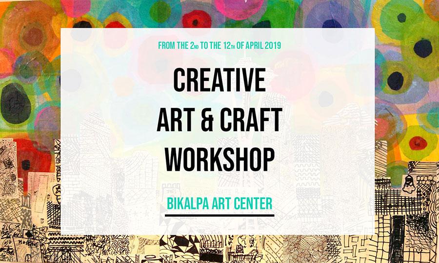 Creative Art Craft Workshop Bikalpa Art Center